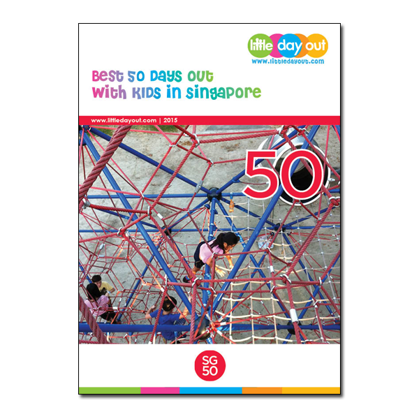 Little Day Out's Best 50 Days Out with Kids in Singapore 2015