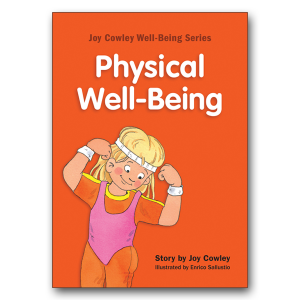 Joy Cowley Series: Physical Well-being