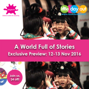 A World Full of Stories Playeum Little Day Out Exclusive Preview - main